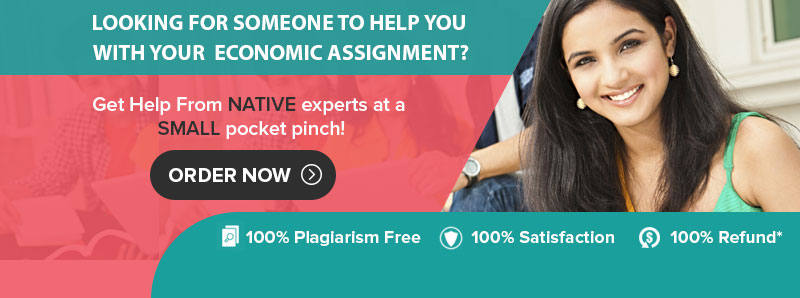 get best online economic assignment help in  com is a place where students can avail the best help for their tormenting economic assignment however it is very important for you to