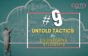 9 Untold Tactics for Engineering Students