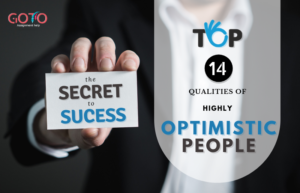 Top 14 Qualities of Highly Optimistic People: The Secret to Success