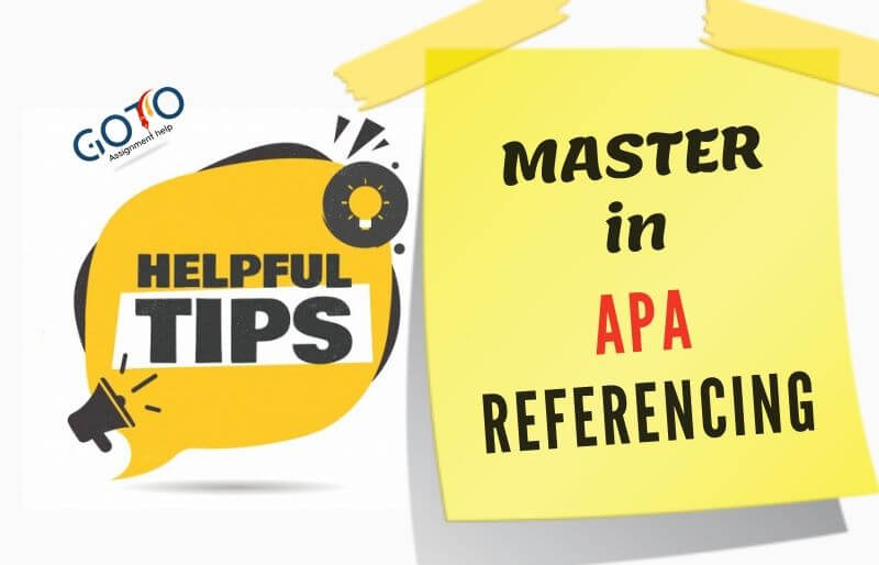 APA Referencing Tips & Guide : Cite APA Style   GotoAssignmentHelp
