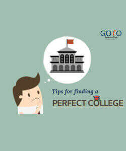 How to Choose a College: Tips for Finding the Perfect College | GotoAssignmentHelp