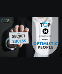 Top 14 Qualities of Highly Optimistic People: The Secret to Success | GotoAssignmentHelp